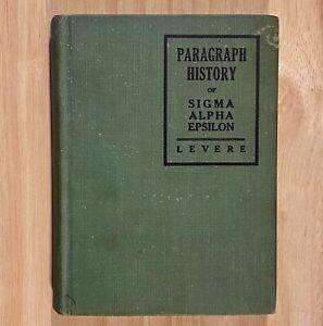 A-Paragraph-History-of-SIGMA-ALPHA-EPSILON-by-William-C-Levere-1929