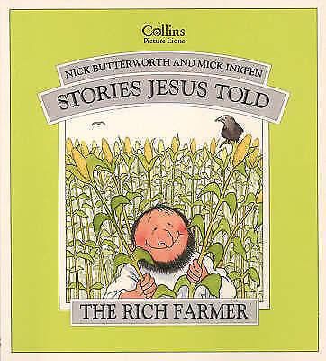 The Rich Farmer (Stories Jesus Told), Inkpen, Mick,Butterworth, Nick, Very Good