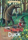 Little Red Riding Duck by Charlotte Guillain (Big book, 2013)