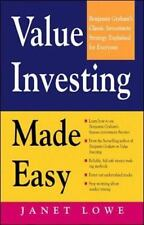Value Investing Made Easy : Benjamin Graham's Classic Investment Strategy Explained for Everyone by Janet Lowe (1997, Paperback)
