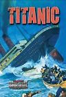 Titanic by Robin Johnson (Hardback, 2012)