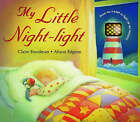 My Little Night-light by Claire Freedman (Hardback, 2008)