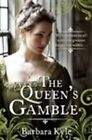 The Queen's Gamble by Barbara Kyle (Paperback, 2014)