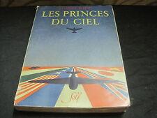 Georges BLOND: les princes du ciel