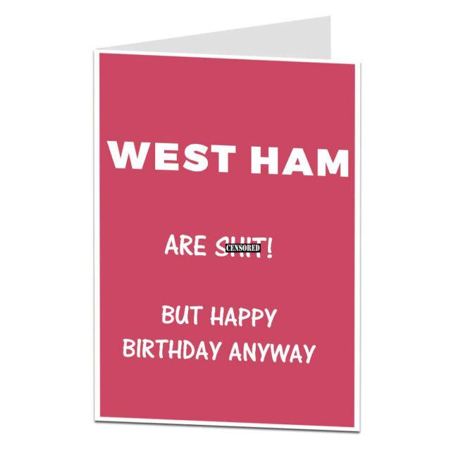 West Ham Are Sht Joke Football Birthday Card Humour Funny Rude Ebay