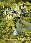 Beautiful Darkness by Fabien Vehlmann and Kerascoët (2014, Hardcover)