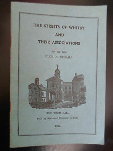 1962-The-Streets-of-Whitby-And-Their-Associations-by-the-late-Hugh-P-Kendall