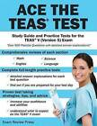 Ace the TEAS Test: Study Guide and Practice Tests for the Teas V (Version 5) Exam by Ace the Test Team (Paperback / softback, 2013)