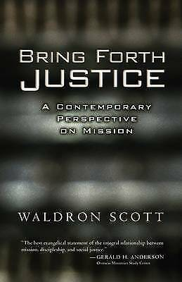 BRING FORTH JUSTICE: A CONTEMPORARY PERSPECTIVE ON MIS