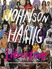 Libertine: The Creative Beauty, Humour and Inspiration Behind the Cult Label by Johnson Hartig (Hardback, 2015)