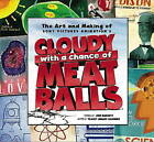 The Art and Making of  Cloudy with a Chance of Meatballs by Tracey Miller-Zarneke (Hardback, 2009)