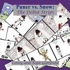 Puner vs. Snow: The Debut Strips by Corey Gottfried, Kyle Gottfried (Paperback / softback, 2011)