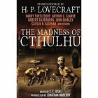The Madness of Cthulhu Anthology, Vol 1 by S. T. Joshi, Arthur C. Clarke (Paperback, 2014)