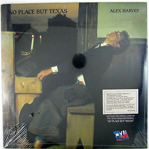 ALEX-HARVEY-No-Place-But-Texas-LP-1986-COUNTRY-STILL-SEALED-UNPLAYED