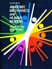 Anatomy, Mechanics, and Human Motion by J. Gavin Reid and James G. Hay (1988, Paperback)