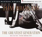 Tom Brokaw: The Greatest Generation by Tom Brokaw (1998, CD, Abridged)