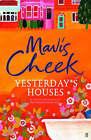 Yesterday'S Houses by Mavis Cheek (Paperback, 2006)