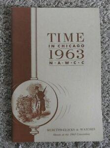 """Aufstrebend """" Time In Chicago 1963 N """" Uhr Show Katalog Andenken Broschüre W A C C"""