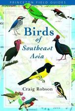 Princeton Field Guides: Birds of Southeast Asia by Craig Robson (2005, Paperback)