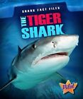 The Tiger Shark by Sara Green (Hardback, 2013)