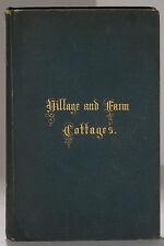 Village and Farm Cottages 1866 Cleaveland/Backus designs plans