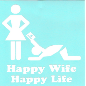 Happy Life vinyl sticker funny decal Car truck suv Happy Wife
