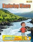 Exploring Rivers: A Benjamin Blog and His Inquisitive Dog Investigation by Anita Ganeri (Paperback, 2015)