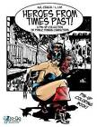Heroes from Times Past!: A Pin-Up Collection of Public Domain Characters by L Livi, A G Ceglia (Paperback / softback, 2015)