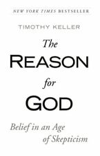The Reason for God : Belief in an Age of Scepticism by Timothy Keller (2009, Paperback)