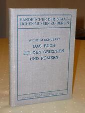 Wilhelm Schubart: Das Buch bei den Griechen und Römern (1921)