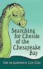 Chessie of the Chesapeake Bay by Lisa Cole (Paperback / softback, 2011)