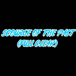 Scourge-of-the-Past-Full-Clear-PC-Cross-Save