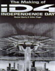 The Making of  Independence Day by Rachel Aberly, Volker Engel (Paperback, 1996)