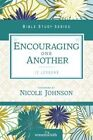 Encouraging One Another by Women of Faith (Paperback, 2016)