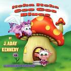 Itcha Itcha Goo Goo Blues by J Aday Kennedy (Paperback / softback, 2012)