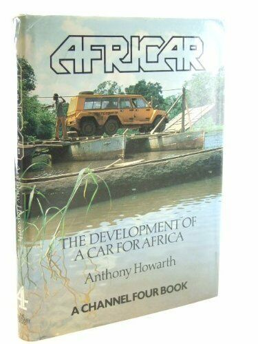 1 of 1 - Africar: the Development of a Car for Africa,Anthony B. Howarth, Hugh Poulter