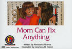 Mom Can Fix Anything by Kimberlee Graves (Paperback / softback, 2015)