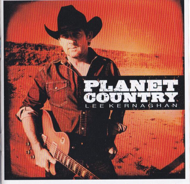 LEE KERNAGHAN ~ Planet Country [2009 CD]
