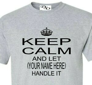 Custom Personalized Keep Calm And Let