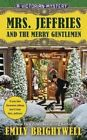 Mrs. Jeffries and the Merry Gentlemen: A Victorian Mystery by Emily Brightwell (Paperback / softback, 2014)