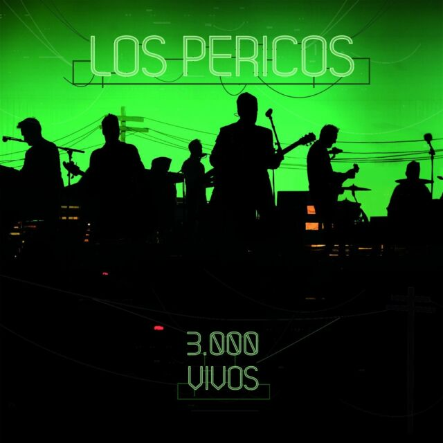 3 000 Vivos by Los Pericos (CD, Oct-2017)