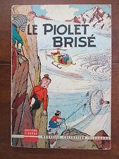 FRIPOUNET ET MARISETTE LE PIOLET BRISE FLEURUS EO 1959 TRES RARE