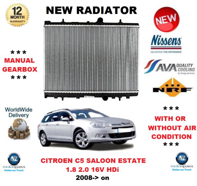 FOR CITROEN C5 RD SALOON TD ESTATE 1.8 2.0 16V HDi 2008-> RADIATOR OE QUALITY