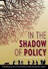 In the shadow of policy: Everyday practices in South Africa's land and Agrarian reform by Wits University Press (Paperback, 2013)