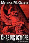 Chasing Demons by Melissa M Garcia (Paperback / softback, 2012)