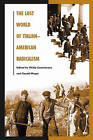 The Lost World of Italian-American Radicalism by Gerald Meyer (Paperback, 2003)