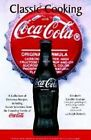 Classic Cooking With Coca Cola 9781580290210 by Elizabeth Candler Graham