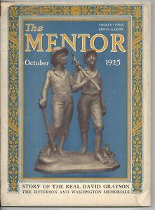 The Mentor Magazine October 1925 Jeferson and Washington Memorial David Grayson