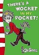 Theres a Wocket in my Pocket: Blue Back Book (Dr. Seuss - Blue Back Book), Seuss