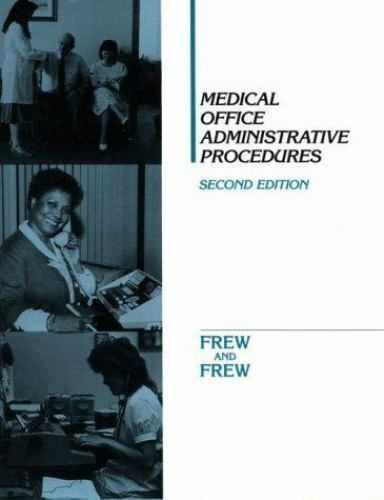 Medical Office Administrative Procedures by Frew, Mary A.